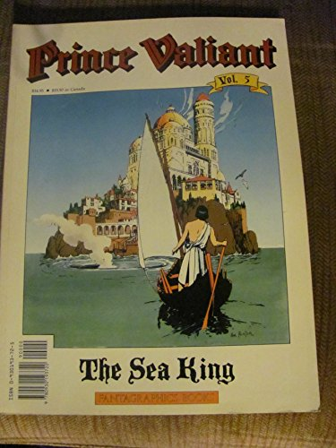 Prince Valiant, Vol. 5: The Sea King: Foster, Harold