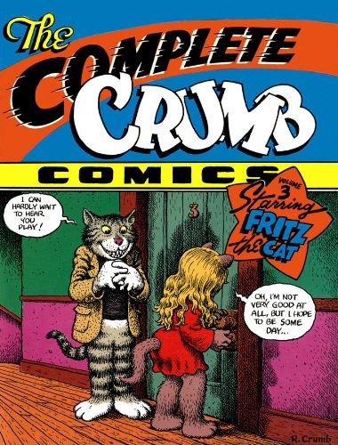 """THE COMPLETE CRUMB COMICS vol. 3. """"Starring Fritz the Cat"""": Crumb, Robert"""
