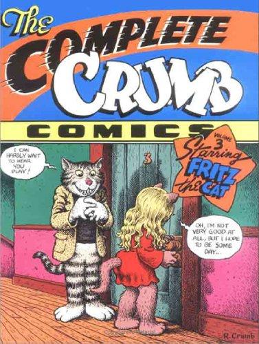 The Complete Crumb Comics Vol. 3: Starring Fritz the Cat: Crumb, Robert