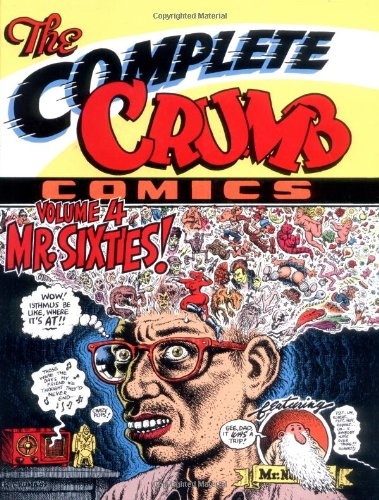 9780930193799: The Complete Crumb Comics Vol. 4: Mr. Sixties!
