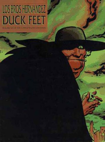 Love & Rockets Vol. 6: Duck Feet: Gilbert Hernandez, Jaime