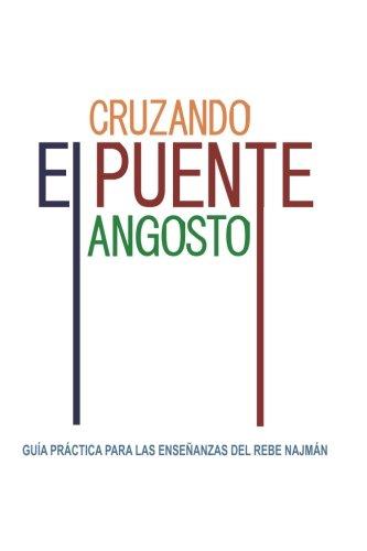 9780930213558: Cruzando el Puente Angosto: Guía práctica para las enseñanzas del Rebe Najmán (Spanish Edition)