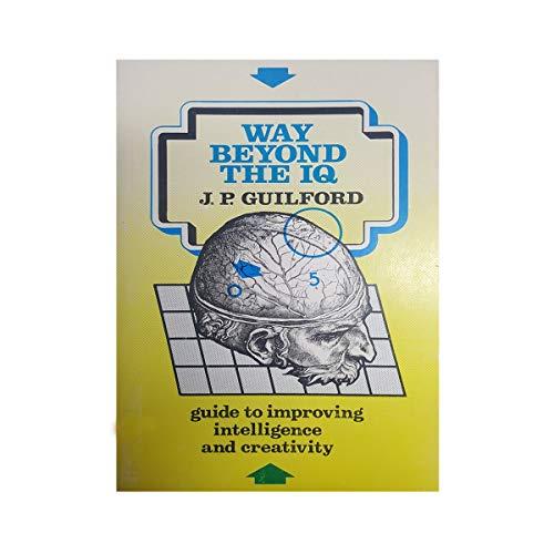 9780930222017: Way Beyond the IQ
