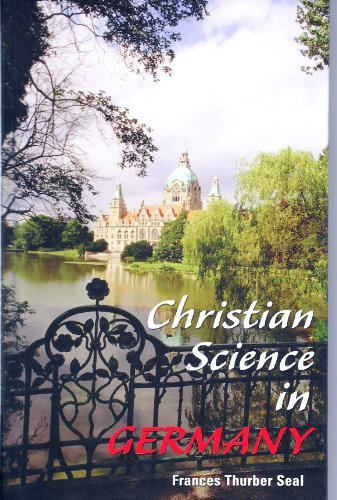 9780930227517: Christian Science in Germany