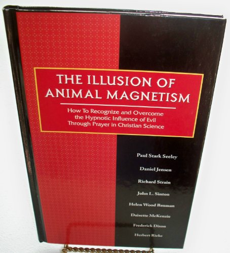 9780930227647: The Illusion of Animal Magnetism