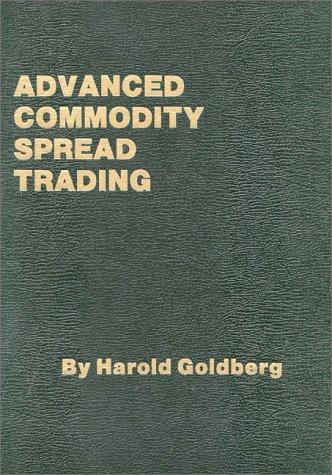 9780930233075: Advanced Commodity Spread Trading