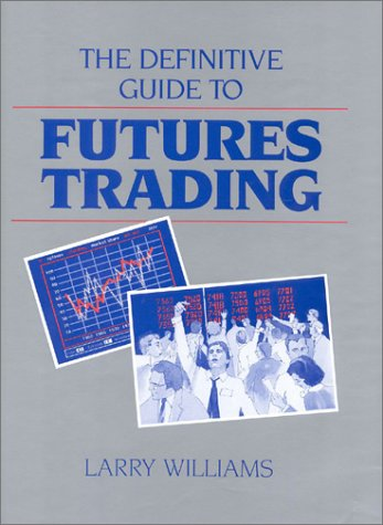 9780930233198: The Definitive Guide To Futures Trading (Volume I)