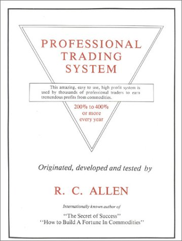 9780930233211: The Professional Trading System