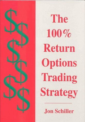 9780930233679: The 100% Return Options Trading Strategy