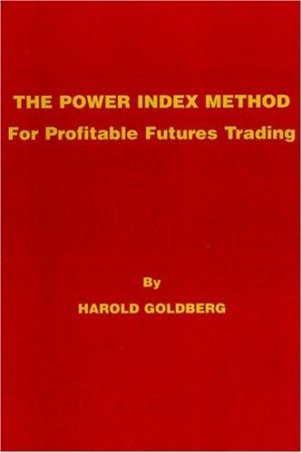 9780930233730: The Power Index Method
