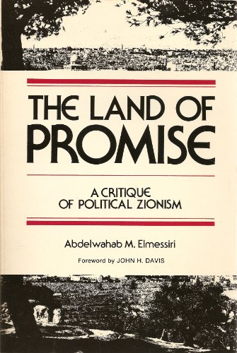 9780930244019: Land of Promise: A Critique of Political Zionism