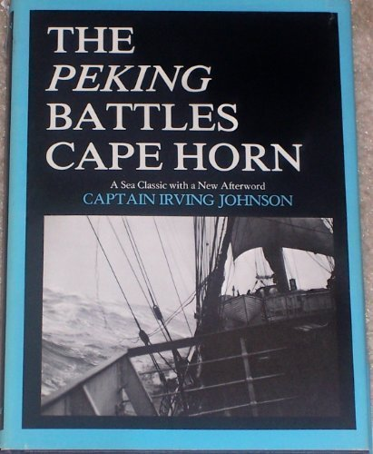 9780930248017: Peking Battles Cape Horn