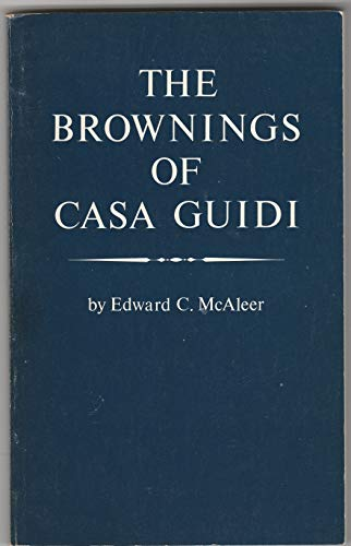 9780930252038: The Brownings of Casa Guidi [Paperback] by McAleer, Edward C