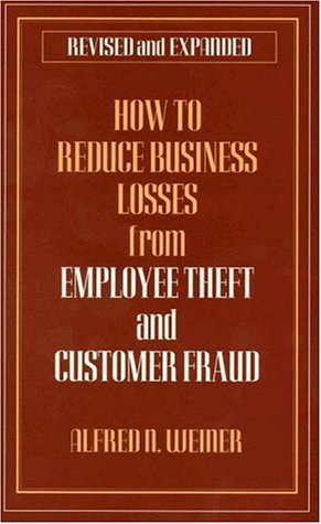 9780930256234: How to Reduce Business Losses from Employee Theft and Customer Fraud