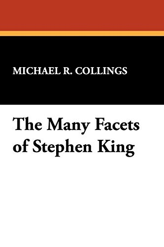 9780930261146: The Many Facets of Stephen King