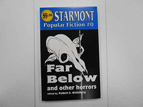 9780930261566: Far Below and Other Horrors