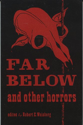 9780930261573: Far below and other horrors