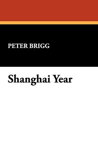 9780930261887: Shanghai Year