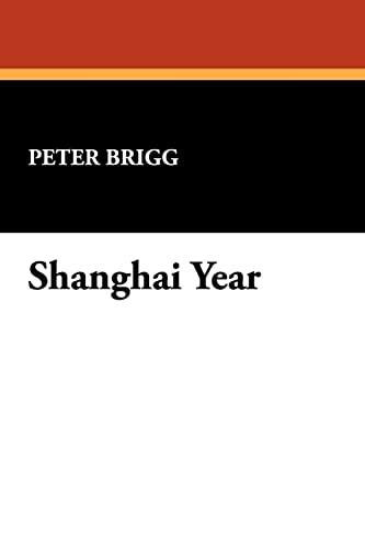9780930261894: Shanghai Year