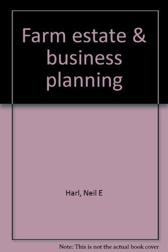Farm estate & business planning: Harl, Neil E