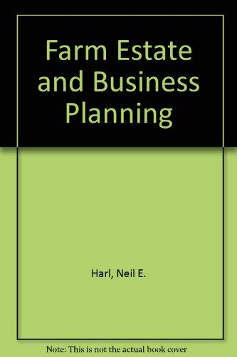 Farm Estate and Business Planning: Neil E. Harl