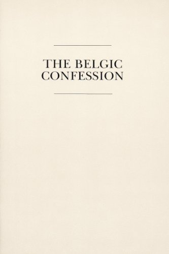 9780930265663: A Confession of a Faith Commonly Known As the Belgic Confession