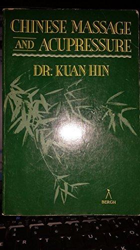 Chinese Massage and Acupressure: Brigitte Zaugg; Kuan
