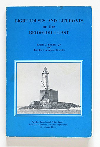 9780930268039: Lighthouses and lifeboats on the Redwood Coast