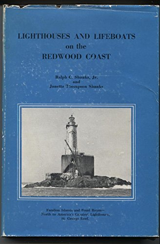 9780930268046: Lighthouses and Lifeboats on the Redwood Coast