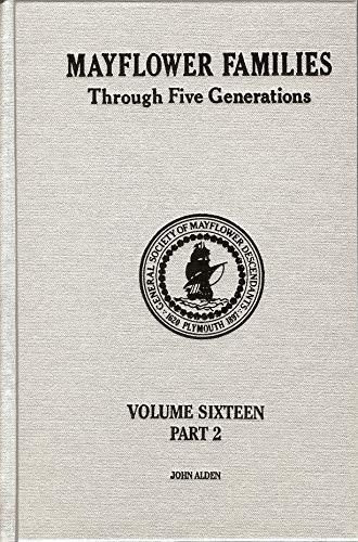 9780930270292: Mayflower Families Through Five Generations (Vol. 16, Pt. 2, John Alden) Fifth Generation Descendants of Elizabeth 2