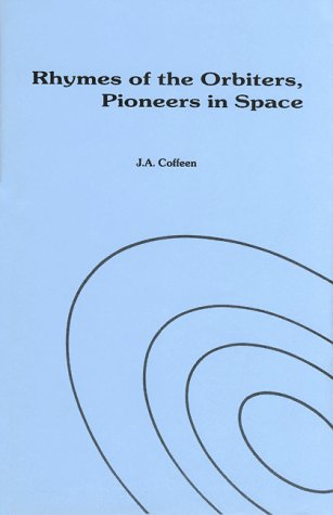 9780930271008: Rhymes of the orbiters, pioneers in space: Science fiction of the near future