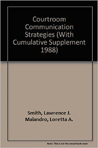 9780930273071: Courtroom Communication Strategies: 1987 Cumulative Supplement