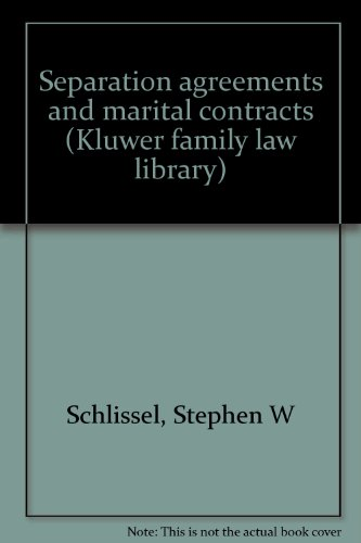 9780930273163: Separation agreements and marital contracts (Kluwer family law library)