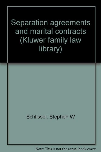9780930273170: Separation agreements and marital contracts (Kluwer family law library)