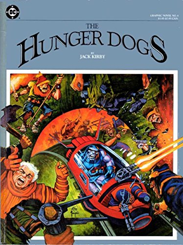 9780930289010: The Hunger Dogs (Graphic Novel No. 4)