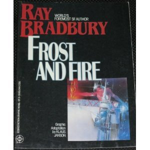 9780930289072: Frost and Fire (DC Science Fiction Graphic Novel SF3)