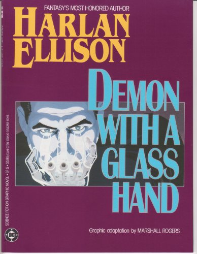 DEMON WITH A GLASS HAND(Science fiction graphic novel): Ellison, Harlan; Graphic adaptation by ...