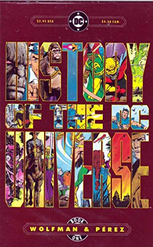 History of the DC Universe Book One: Wolfman, Marv and
