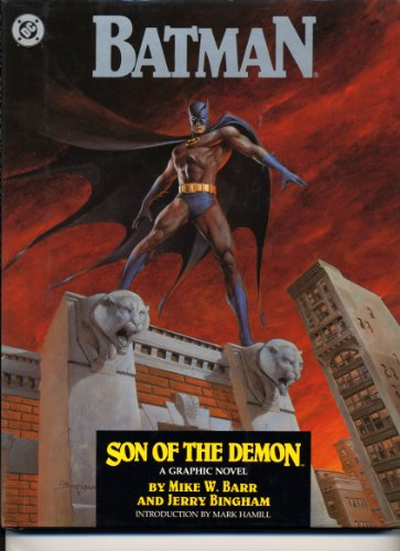Batman: Son of the Demon: Mike W. Barr