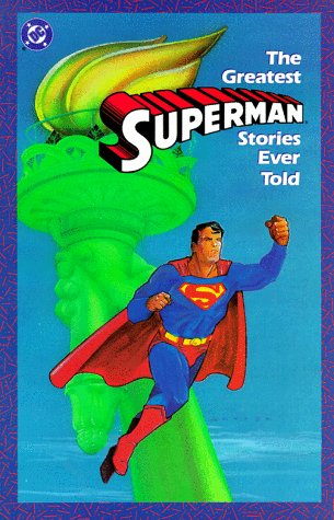 9780930289393: Greatest Superman Stories Ever Told
