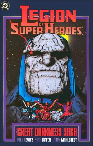 9780930289430: Legion of Super-Heroes: The Great Darkness Saga
