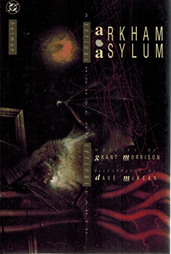 Arkham Asylum: A Serious House on Serious: Grant Morrison