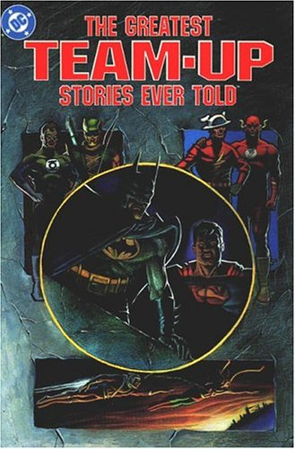 9780930289515: The Greatest Team-Up Stories Ever Told