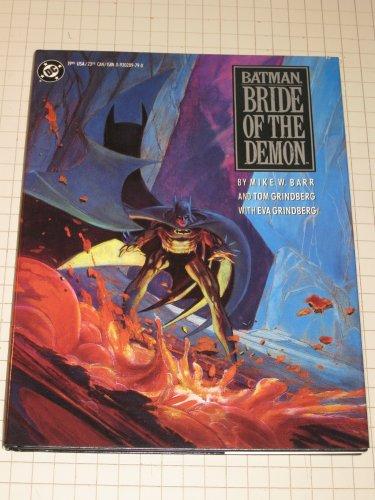 9780930289799: Title: Batman Bride of the Demon