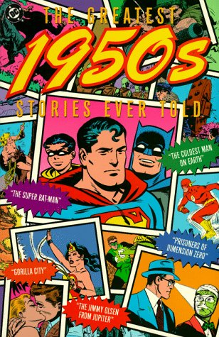 The Greatest 1950's Stories Ever Told (DC: DC Comics