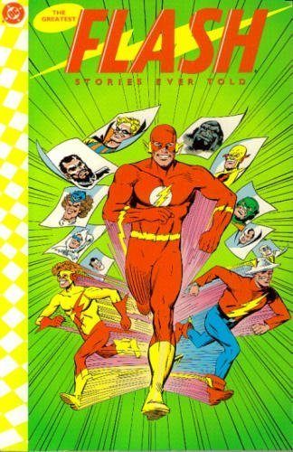 9780930289843: The Greatest Flash Stories Ever Told