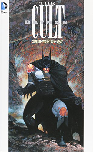 Batman: The Cult: Starlin, Jim
