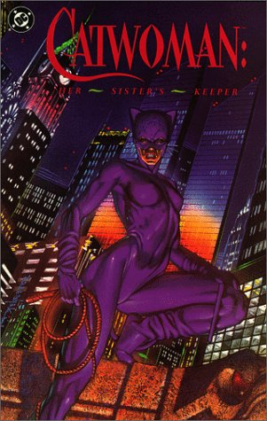 Catwoman Her Sisters Keeper: Cindy Newell