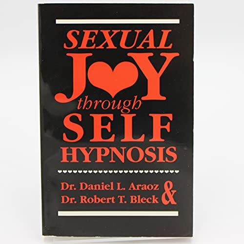 9780930298005: Sexual Joy through Self-Hypnosis