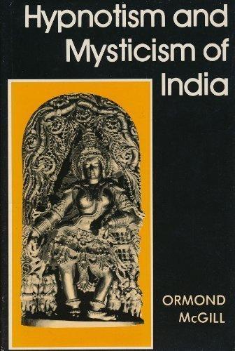 9780930298012: Hypnotism and Mysticism of India